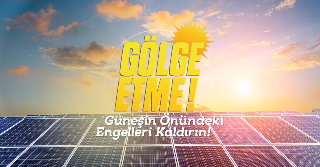 gölge etme güneş enerjisi
