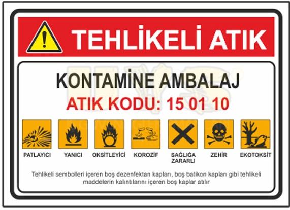 tehlikeli atık işaret